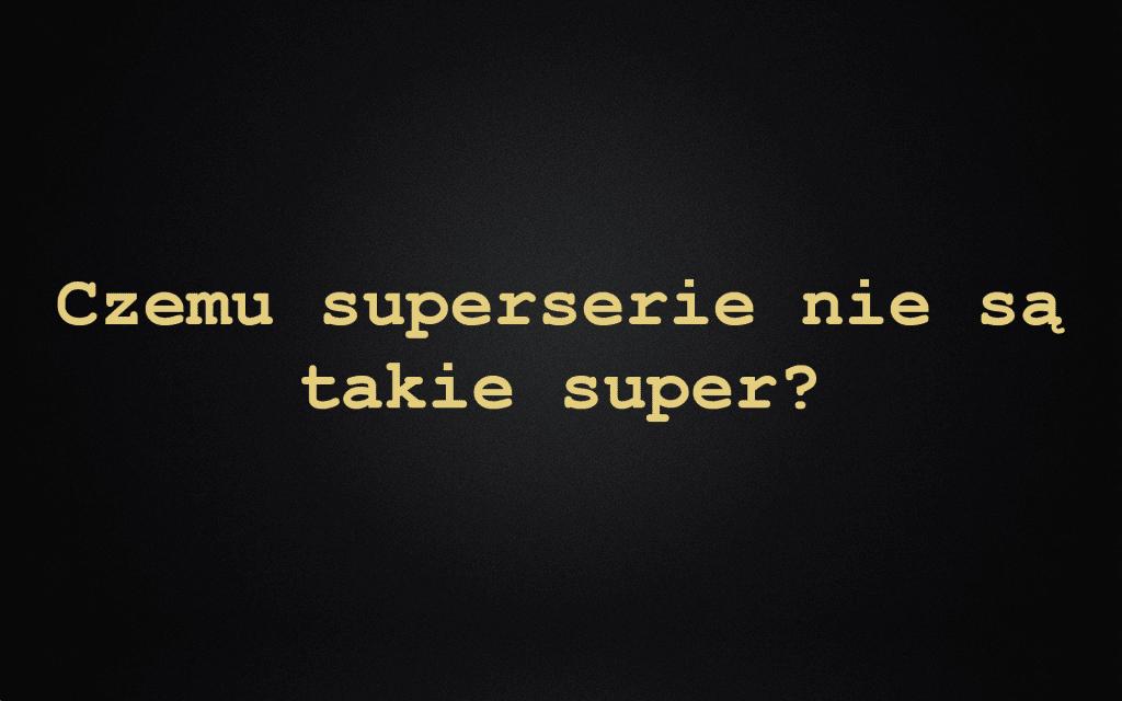 Superserie Co To Jest i Jak Zabijają Twoje Przyrosty (Badania), czyli jak łączyć w superserie klatka, biceps, triceps i barki
